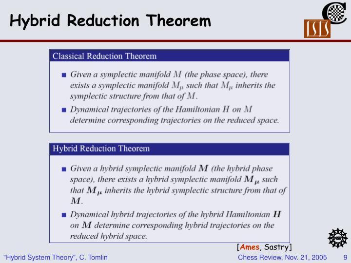 Hybrid Reduction Theorem