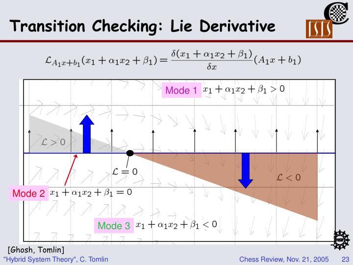 Transition Checking: Lie Derivative