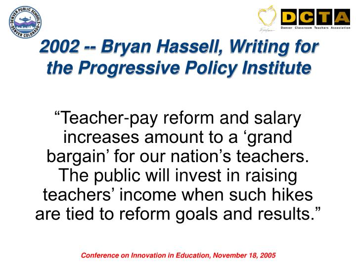 2002 -- Bryan Hassell, Writing for the Progressive Policy Institute