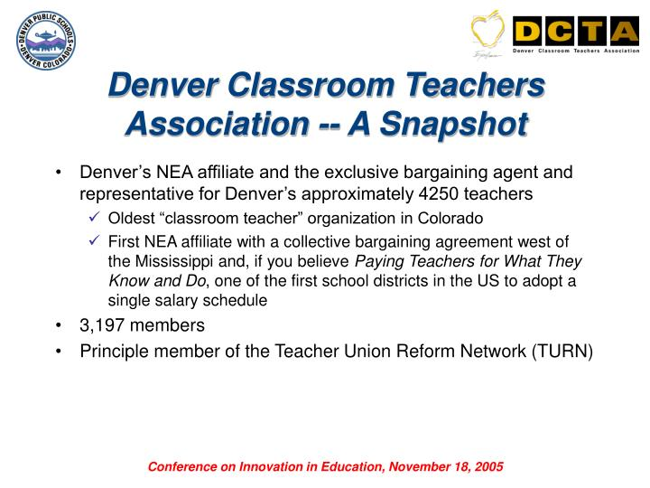 Denver Classroom Teachers Association -- A Snapshot