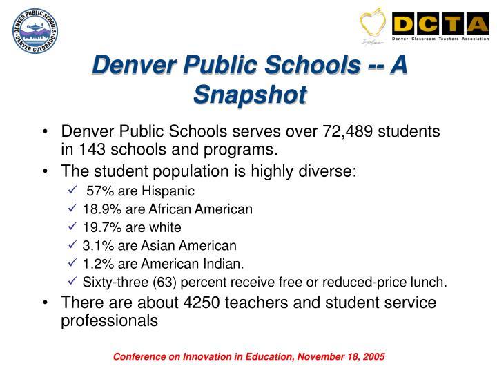Denver Public Schools -- A Snapshot