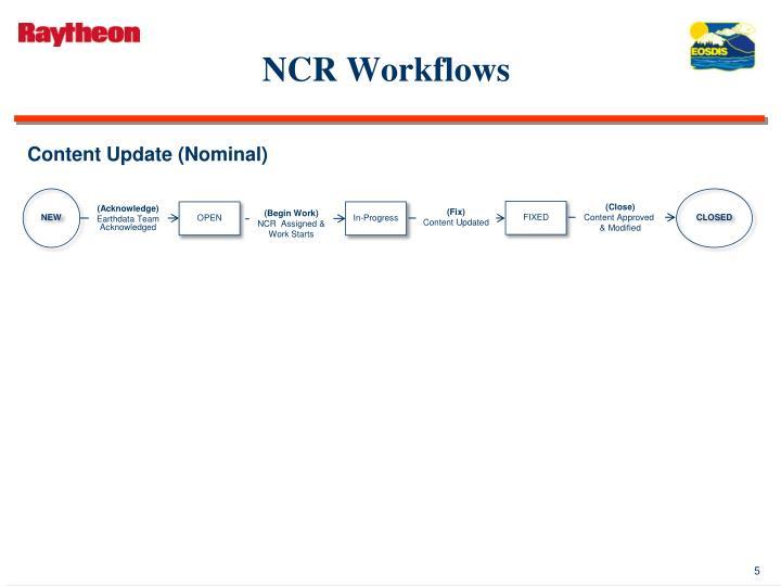 NCR Workflows