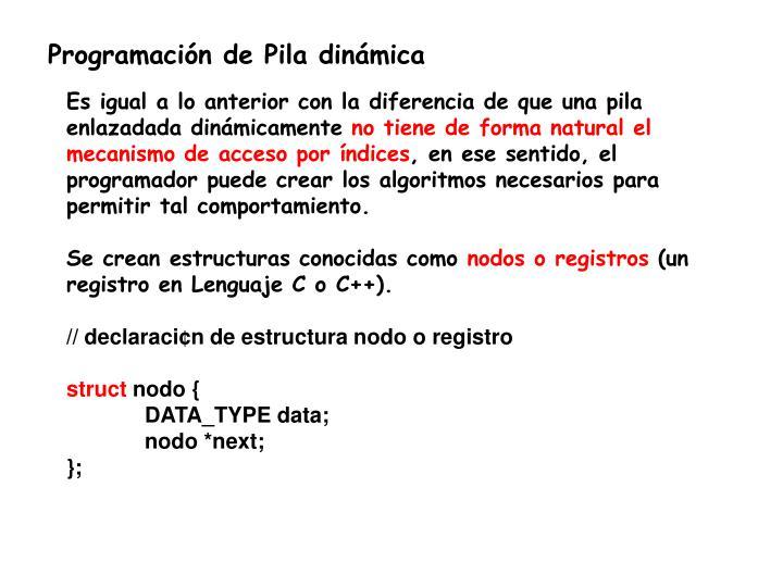 Programación de Pila dinámica