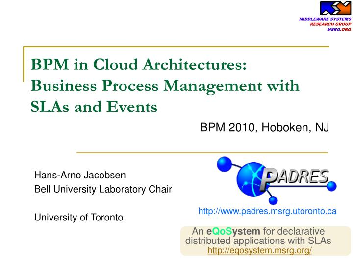 Bpm in cloud architectures business process management with slas and events