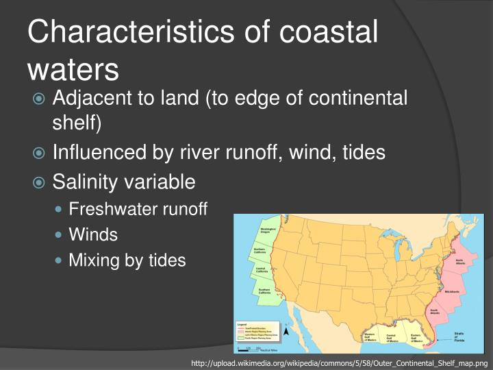 Characteristics of coastal waters