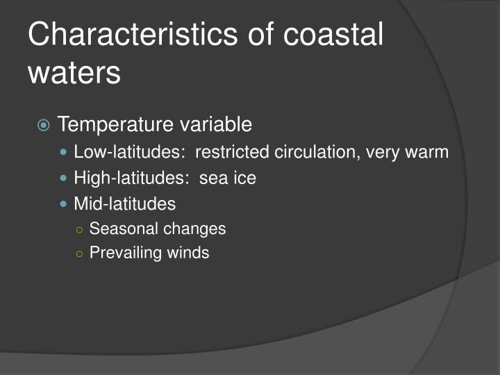Characteristics of coastal waters