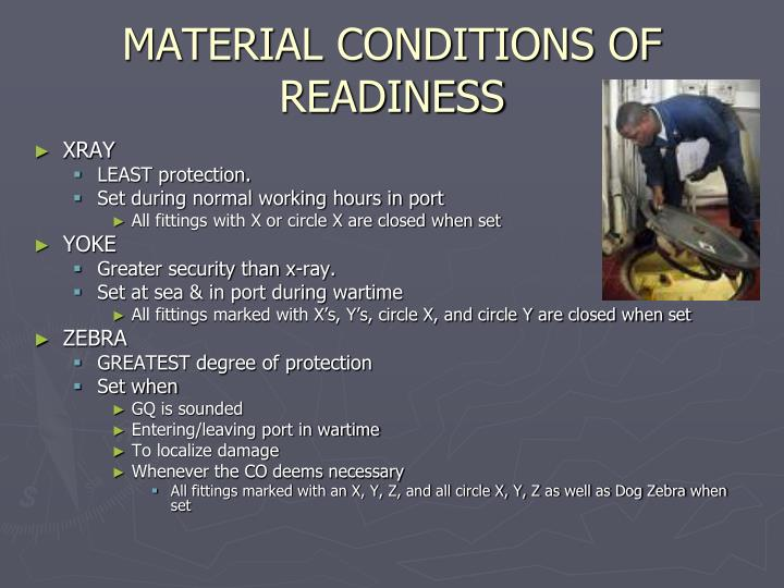 Material conditions of readiness