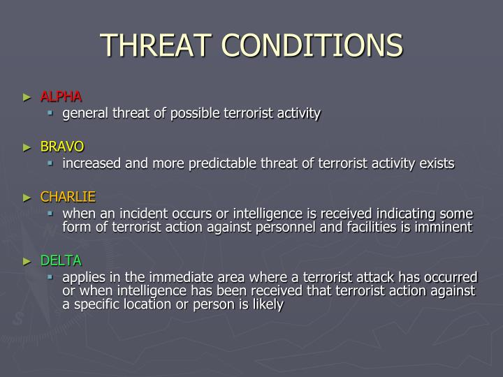THREAT CONDITIONS
