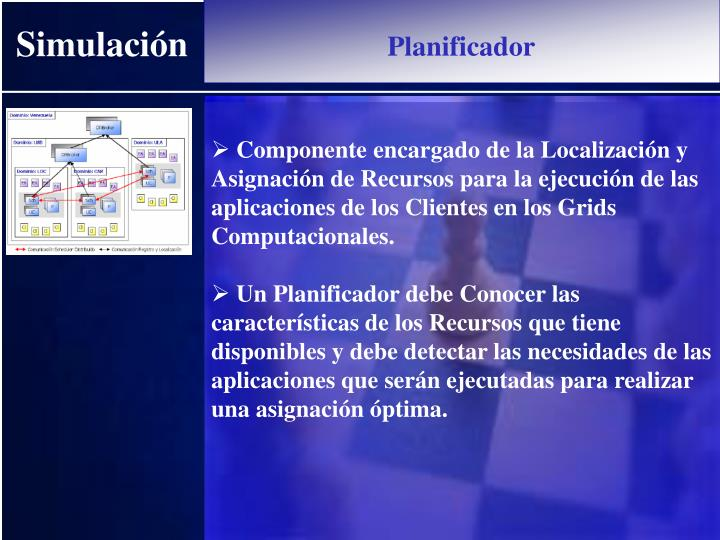 Componente encargado de la Localización y Asignación de Recursos para la ejecución de las aplicaciones de los Clientes en los Grids Computacionales.