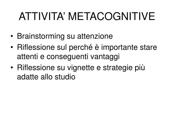 ATTIVITA METACOGNITIVE