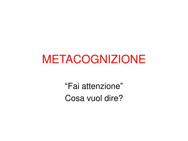 METACOGNIZIONE
