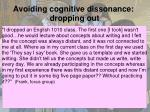 avoiding cognitive dissonance dropping out