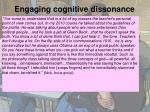 engaging cognitive dissonance
