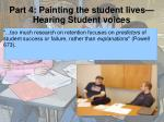part 4 painting the student lives hearing student voices