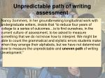 unpredictable path of writing assessment