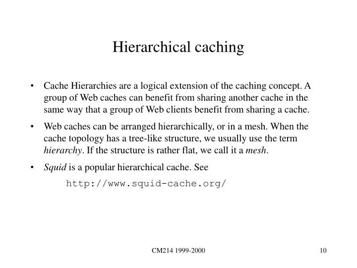 Hierarchical caching