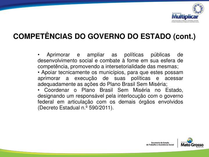 COMPETÊNCIAS DO GOVERNO DO ESTADO (cont.)