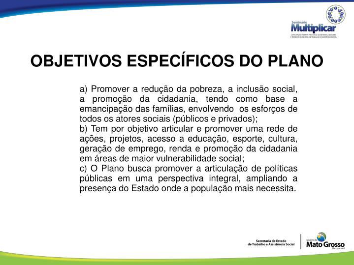 OBJETIVOS ESPECÍFICOS DO PLANO