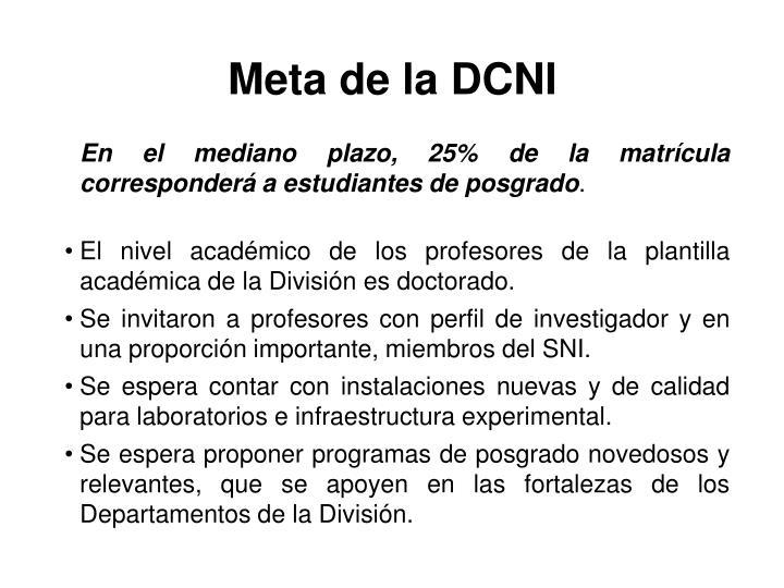 Meta de la DCNI