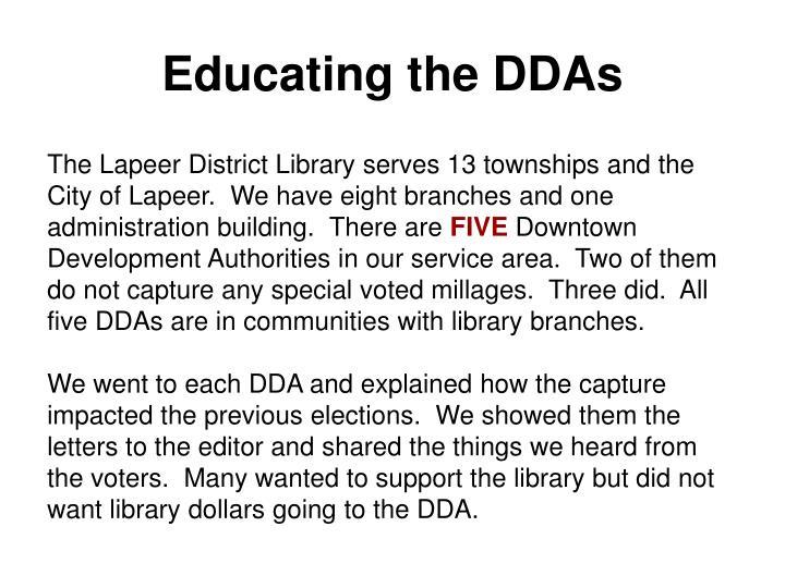 Educating the DDAs