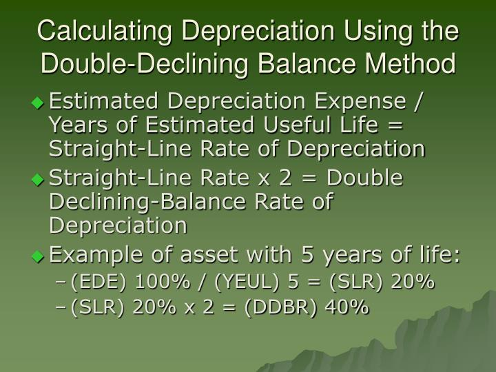 Calculating Depreciation Using the Double-Declining Balance Method