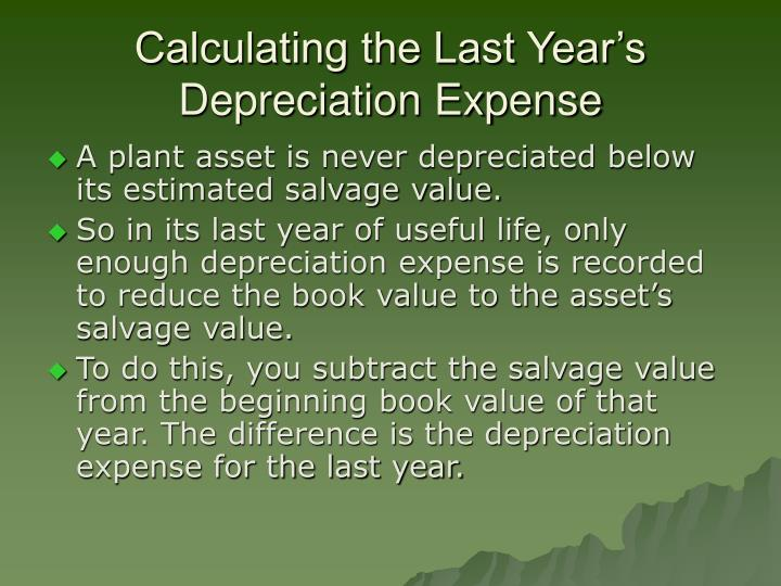 Calculating the Last Year's Depreciation Expense