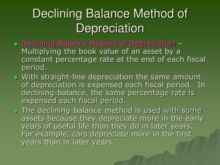 Declining Balance Method of Depreciation