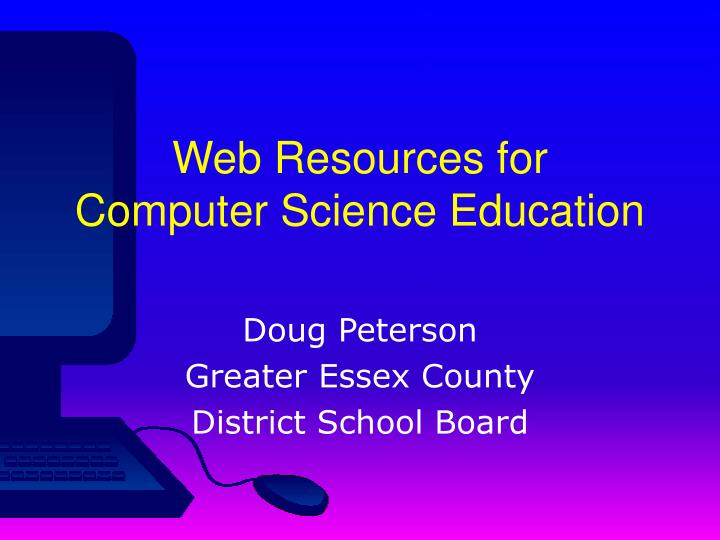 Web resources for computer science education