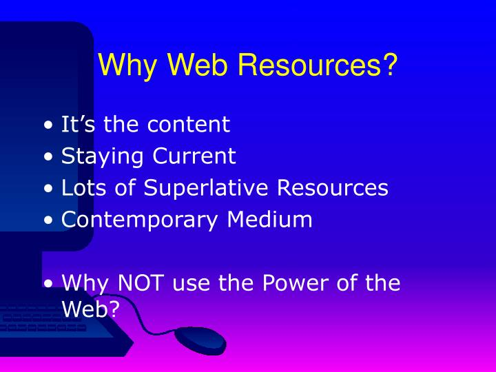 Why web resources
