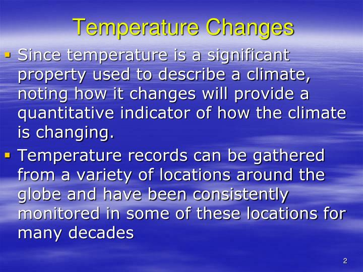 Temperature changes