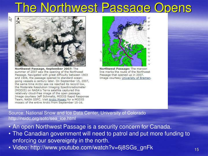 The Northwest Passage Opens