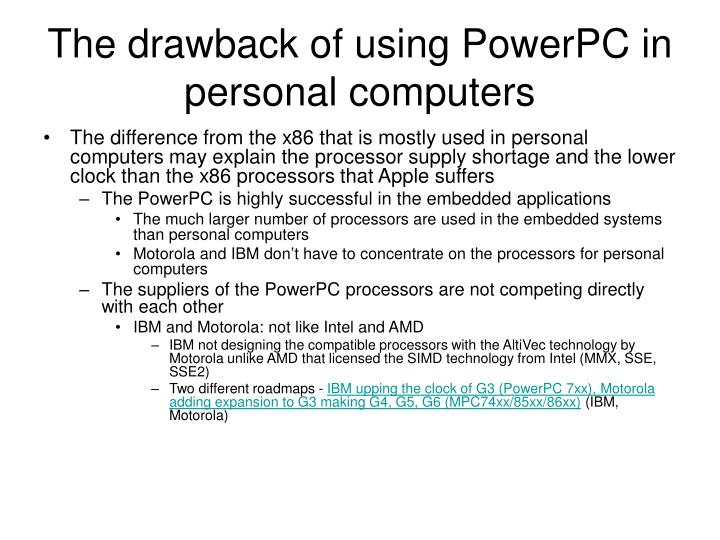 The drawback of using PowerPC in personal computers