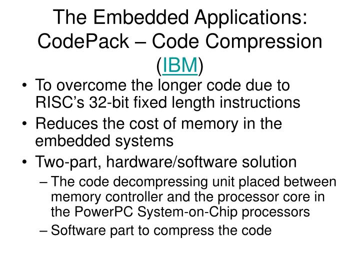 The Embedded Applications: