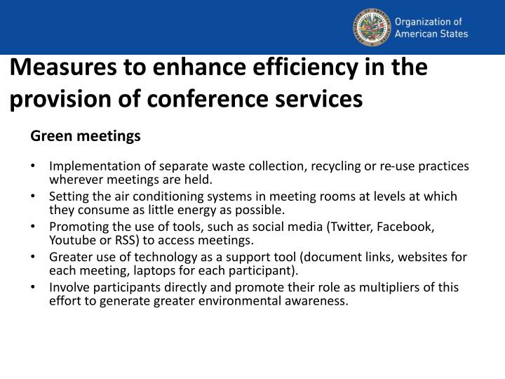 Measures to enhance efficiency in the provision of conference services