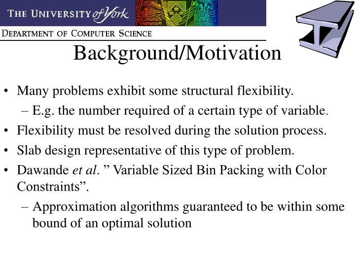 Background/Motivation