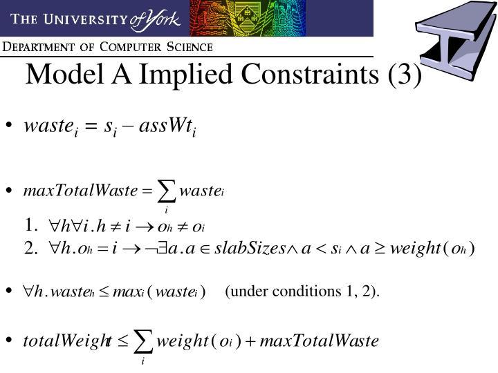 Model A Implied Constraints (3)