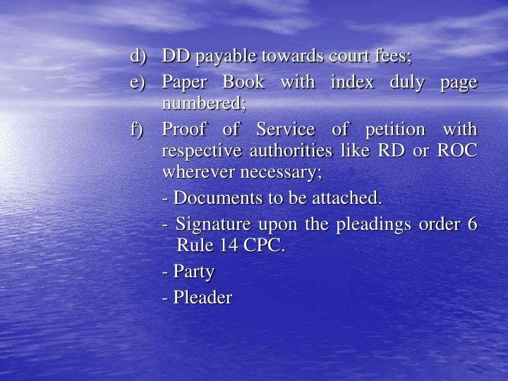d) DD payable towards court fees;