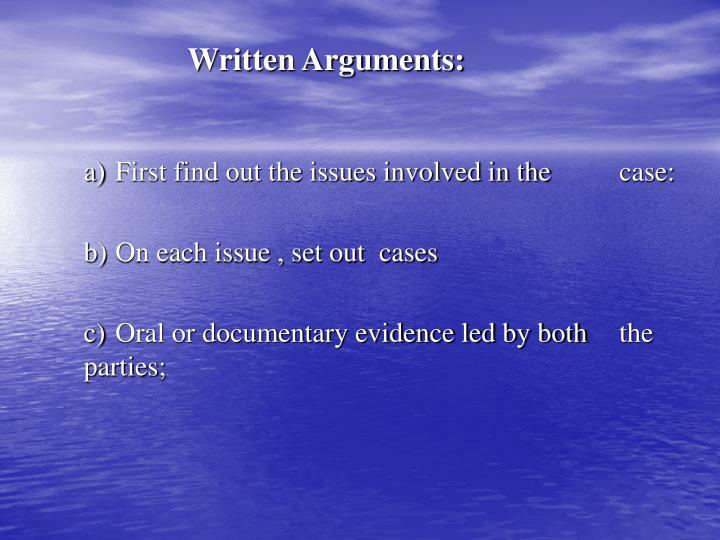 Written Arguments: