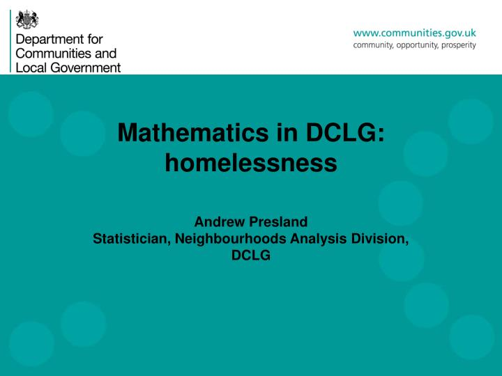 Mathematics in dclg homelessness