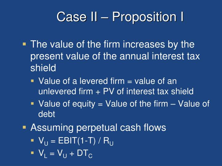 Case II – Proposition I