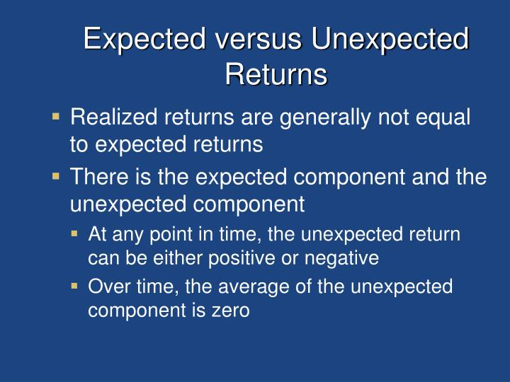 Expected versus Unexpected Returns