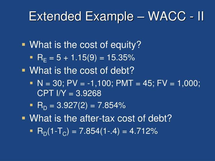 Extended Example – WACC - II