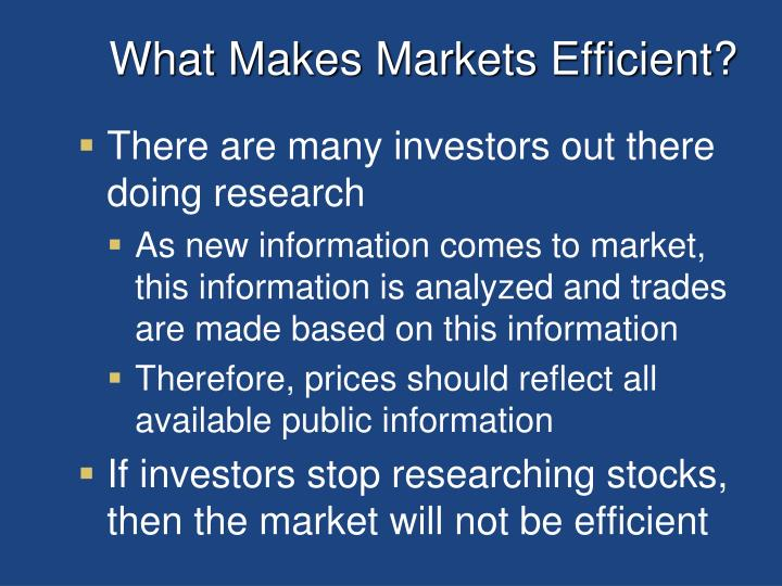 What Makes Markets Efficient?