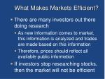 what makes markets efficient