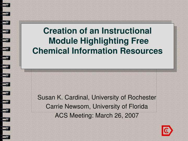 creation of an instructional module highlighting free chemical information resources