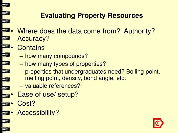 Evaluating Property Resources