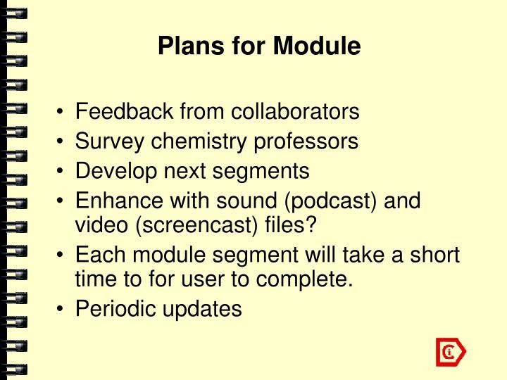 Plans for Module