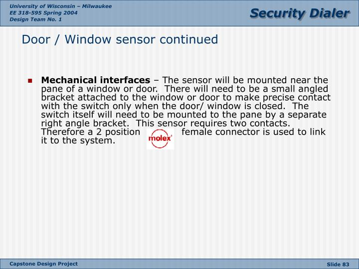 Door / Window sensor continued
