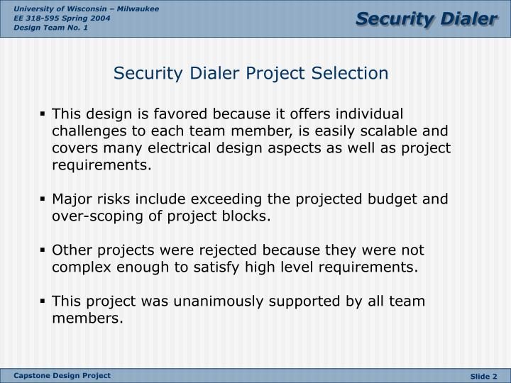 Security dialer project selection