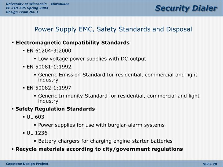 Power Supply EMC, Safety Standards and Disposal
